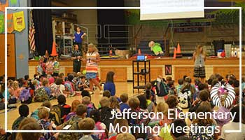 Jefferson Elementary Morning Meetings